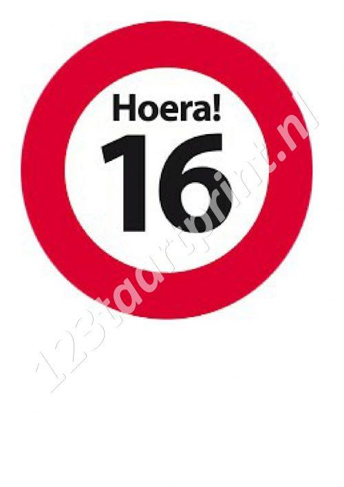 Verkeersbord 16e verjaardag